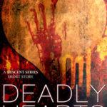 [PDF] [EPUB] Deadly Hearts (Descent, #0.6) Download