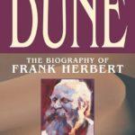 [PDF] [EPUB] Dreamer of Dune: The Biography of Frank Herbert Download