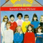 [PDF] [EPUB] Karen's School Picture (Babysitters Little Sister) Download