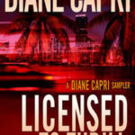[PDF] [EPUB] Licensed to Thrill: A Diane Capri Sampler Download