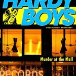 [PDF] [EPUB] Murder at the Mall (Hardy Boys: Undercover Brothers, #17) Download