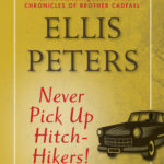 [PDF] [EPUB] Never Pick Up Hitch-Hikers! Download
