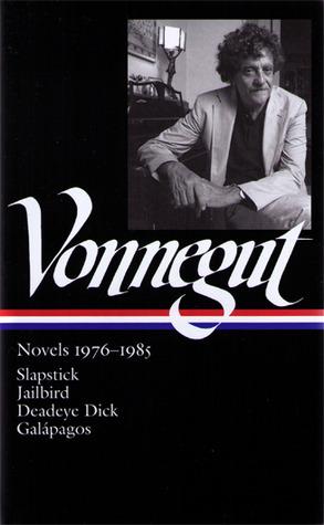 [PDF] [EPUB] Novels 1976–1985: Slapstick   Jailbird   Deadeye Dick   Galápagos Download by Kurt Vonnegut Jr.