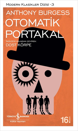 [PDF] [EPUB] Otomatik Portakal Download by Anthony Burgess