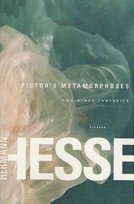 [PDF] [EPUB] Pictor's Metamorphoses: and Other Fantasies Download by Hermann Hesse