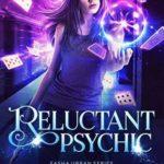 [PDF] [EPUB] Reluctant Psychic (Sasha Urban, #3) Download