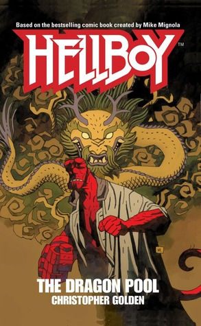 [PDF] [EPUB] The Dragon Pool (Hellboy) Download by Christopher Golden