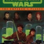 [PDF] [EPUB] The Emperor's Plague (Star Wars: Young Jedi Knights, #11) Download