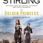 [PDF] [EPUB] The Golden Princess: A Novel of the Change (Change Series) Download