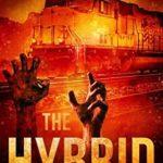 [PDF] [EPUB] The Hybrid (The Zombie Uprising #4) Download