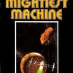 [PDF] [EPUB] The Mightiest Machine Download