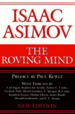 [PDF] [EPUB] The Roving Mind Download by Isaac Asimov