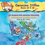 [PDF] [EPUB] The Search for the Sunken Treasure and The Mummy with No Name (Geronimo Stilton, #25-26) Download