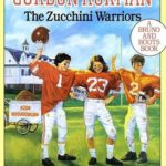 [PDF] [EPUB] The Zucchini Warriors (Macdonald Hall, #5) Download