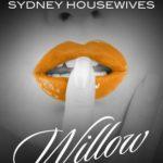 [PDF] [EPUB] Willow (Secret Confessions: Sydney Housewives, #9) Download