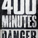 [PDF] [EPUB] 400 Minutes of Danger Download