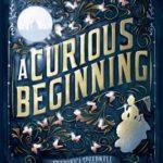 [PDF] [EPUB] A Curious Beginning (Veronica Speedwell, #1) Download