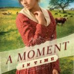[PDF] [EPUB] A Moment in Time (Lone Star Brides, #2) Download