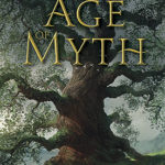 [PDF] [EPUB] Age of Myth (The Legends of the First Empire, #1) Download