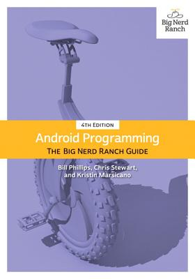 [PDF] [EPUB] Android Programming: The Big Nerd Ranch Guide Download by Bill  Phillips
