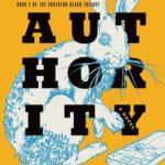 [PDF] [EPUB] Authority (Southern Reach #2) Download