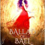 [PDF] [EPUB] Ballad of Bael (The Fate Caller, #4) Download