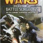 [PDF] [EPUB] Battle Surgeons (Medstar, #1) Download
