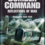 [PDF] [EPUB] Bomber Command: Reflections of War: Cover of Darkness 1939 – May 1942 v. 1: Retaliation 1939-1941 Download
