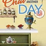 [PDF] [EPUB] Chai Another Day (A Spice Shop Mystery #4) Download