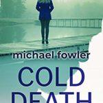 [PDF] [EPUB] Cold Death: Two sadistic killers are on the run… (DS Hunter Kerr Investigations Book 2) Download