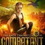 [PDF] [EPUB] Combatant: The Revelations of Oriceran (The Kacy Chronicles, #3) Download
