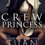 [PDF] [EPUB] Crew Princess (Crew #2) Download