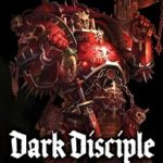 [PDF] [EPUB] Dark Disciple (Word Bearers #2) Download
