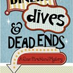 [PDF] [EPUB] Diners, Dives and Dead Ends (Rose Strickland Mystery, #1) Download