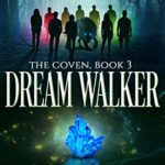 [PDF] [EPUB] Dream Walker (The Coven, #3) Download