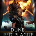 [PDF] [EPUB] Dune: Red Plague Download