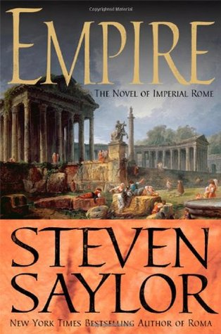 [PDF] [EPUB] Empire: the Novel of Imperial Rome (Roma, #2) Download by Steven Saylor