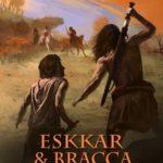 [PDF] [EPUB] Eskkar and Bracca – Rogue Warriors  1 (The Eskkar Saga) Download
