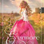 [PDF] [EPUB] Evermore (The Lost Princesses, #1) Download