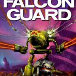 [PDF] [EPUB] Falcon Guard (Legend of the Jade Phoenix Trilogy, #3) Download