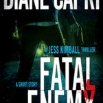 [PDF] [EPUB] Fatal Enemy (Jess Kimball Thriller #0.5) Download