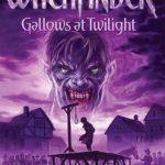 [PDF] [EPUB] Gallows at Twilight (Witchfinder, #2) Download