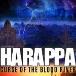 [PDF] [EPUB] HARAPPA: Curse of the Blood River Download