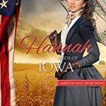 [PDF] [EPUB] Hannah: Bride of Iowa (American Mail-Order Bride #29) Download
