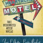 [PDF] [EPUB] Heartache Motel (Rose Strickland Mystery, #3.5; Cherry Tucker Mystery, #.5; Nichelle Clarke Crime Thriller, #2.5) Download