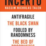 [PDF] [EPUB] Incerto 4-Book Bundle: Antifragile, The Black Swan, Fooled by Randomness, The Bed of Procrustes Download