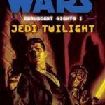 [PDF] [EPUB] Jedi Twilight (Star Wars: Coruscant Nights, #1) Download