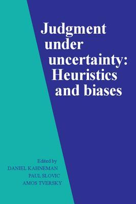 Judgment under uncertainty heuristics and biases book pdf