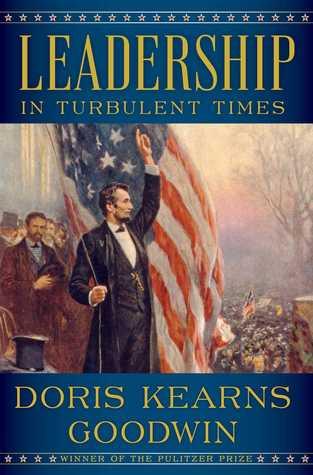 [PDF] [EPUB] Leadership: In Turbulent Times Download by Doris Kearns Goodwin