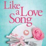 [PDF] [EPUB] Like a Love Song Download